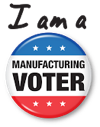 I am a Manufacturing Voter!
